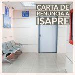 Carta de renuncia a ISAPRE de CHILE